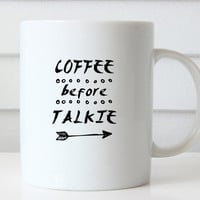 Coffee Before Talkie, Funny Coffee Mug, Typography Coffee Mug Gift for Her Him Coffee Lover Gift Birthday Gift Christmas Gift Quote Mug
