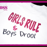 Girls Rule and Boys Drool Bling Shirt Glitter Girls Sparkle, Custom Design Color Birthday Gift Personalized Glitter Design your own colors