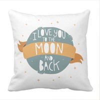 I love you to the moon and back Throw Pillow case