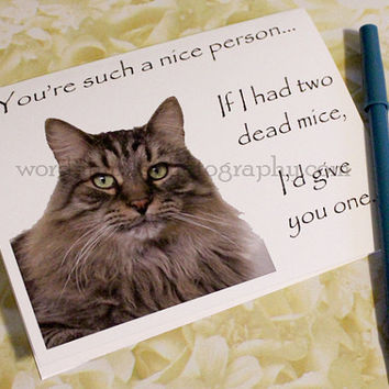 Catty Cards Greeting Cards. Krishna the Tabby Cat Want to Give You One of His Mice. Blank Greeting Note Card. Pet Lover Card. I love you