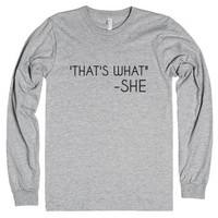 That's What She Said-Unisex Heather Grey T-Shirt
