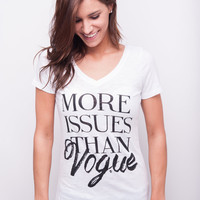More Issues Than Vogue | XL Only
