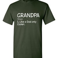 Grandpa Defnition Graphic T Shirt Grandpa Like a Dad Only Cooler Great Funny Printed Grandpa Graphic T Shirt Great Gift Perfect Fathers Day