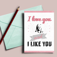 """Parks and Rec Valentine's day card, """"I love you and I like you"""""""