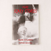 More Scary Stories to Tell in the Dark by Alvin Schwartz   Urban Outfitters
