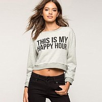 This is my Happy Hour Cropped Sweatshirt