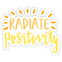 'radiate positivity' Sticker by disconnectd