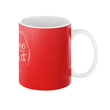 Togather We Have It Coffee Mug
