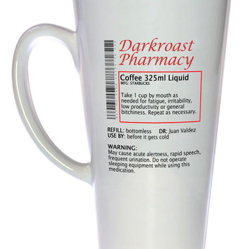 Coffee Prescription Funny Coffee or Tea Mug, Latte Size