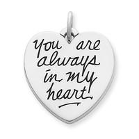 """You Are Always in My Heart"" Charm"