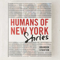 Humans Of New York: Stories By Brandon Stanton | Urban Outfitters