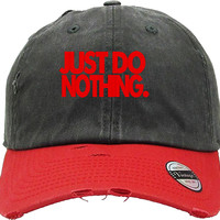 JUST DO NOTHING Distressed Baseball Hat