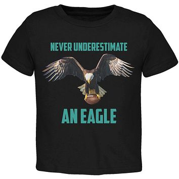 Never Underestimate An Eagle Flying Football Toddler T Shirt