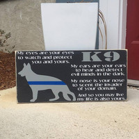 K9, Thin Blue Line, My Eyes Are Your Eyes, K9 Officer Gift, Law Enforcement, Police Officer Gift, Simply Fontastic