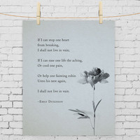 """Emily Dickinson Poem """"If I can stop one heart from breaking"""" Poetry Art"""