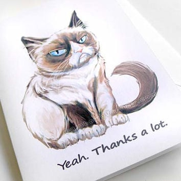 Grumpy Cat Card, Thank You Card, Funny Greeting Card, Sarcastic Card, Birthday Card, Blank Card, Grumpy Cat Meme