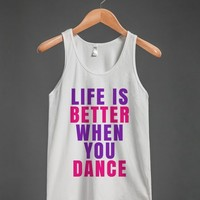 LIFE IS BETTER WHEN YOU DANCE TANK TOP PURPLE PINK (ID6130307)