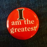 Vintage Red I Am The Greatest Pinback Button, Vintage Pin