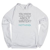 You Know What's Great-Unisex White Hoodie