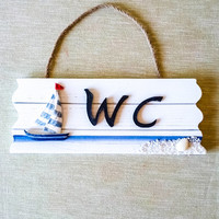 Hand painted Wooden Nautical WC Sing Home decor Bathroom sign Beach House Decor