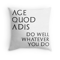 'Age quod adis' Throw Pillow by adiosmillet