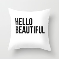 Hello Beautiful Throw Pillow by Liv B