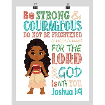Moana Christian Nursery Decor Print, - Be Strong & Courageous Joshua 1:9