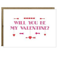 Will You Be My Valentine? Heart and Arrow Greeting Card
