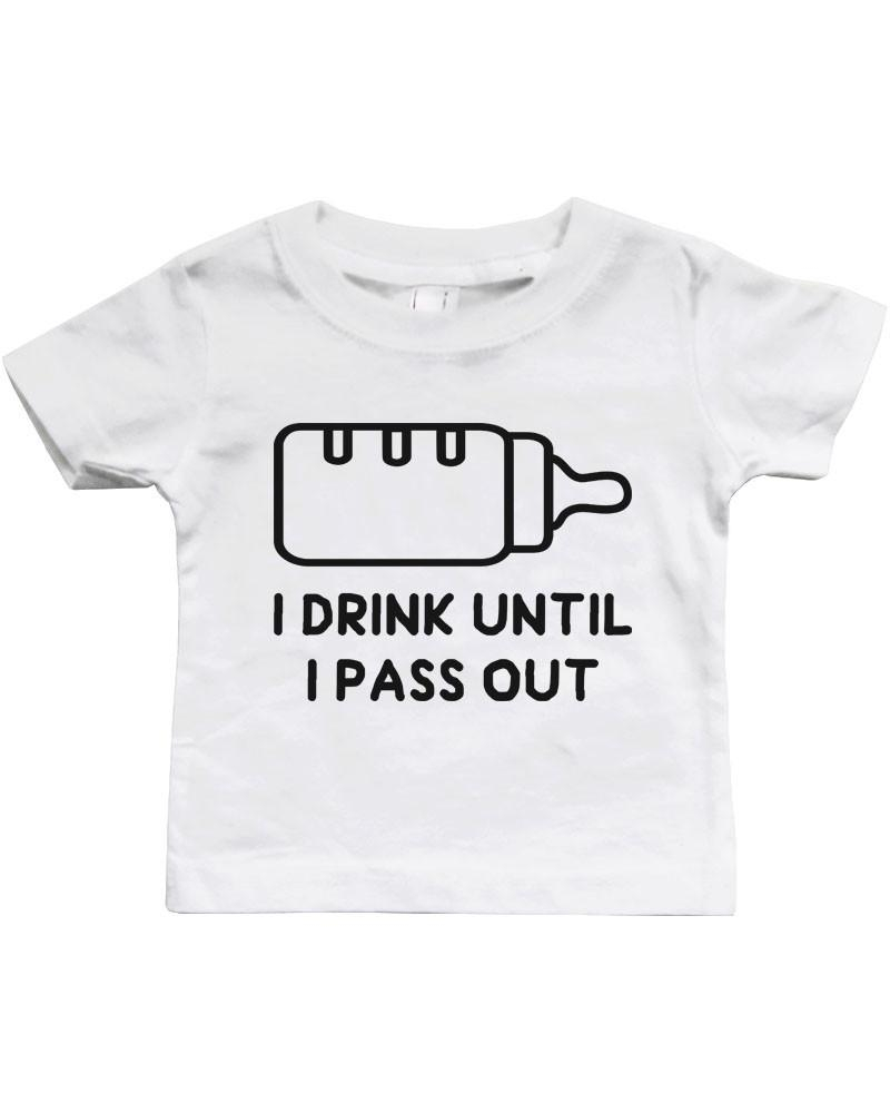 Image of Graphic Snap-on Style Baby Tee, Infant Tee - Drink Until I Pass Out