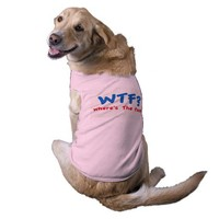 Where's The Food?  Dog Shirt from Zazzle.com