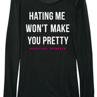 """Women's """"Hating Me"""" Long Sleeve Thermal by Beautiful Disaster (Black)"""