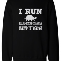 I'm Slower than a Turtle Funny Workout Sweatshirts Gym Pullover Fleece Sweaters