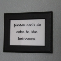 """Finished & Framed """"Please don't do coke in the bathroom"""" Cross Stitch - Made to Order!"""