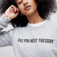 Adolescent Clothing see you next Tuesday sweatshirt at asos.com