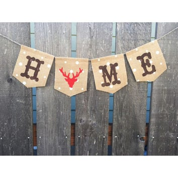 Home Banner, Buck Deer Burlap Banner, Rustic Home Decor, Hunting Decor, Home Burlap Bunting Sign - Country Decor, Country Theme Home
