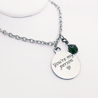 You're My Person Jewelry - Wife Gift - Stainless Steel Necklace - Best Friend Gift - BFF Jewelry - Valentines Jewelry