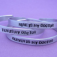 Doctor Who Inspired - My Doctor - A Hand Stamped Aluminum Bracelet