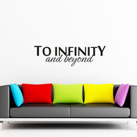 Art Wall Decal Wall Stickers Vinyl Decal Quote - To infinty and beyond - Buzz Lightyear - Disney wall decal