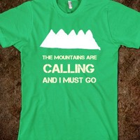 The Mountains Are Calling And I Must Go-Unisex Grass T-Shirt