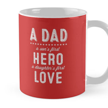 Dad Hero Quote Father Day White by JULIEFILYAW