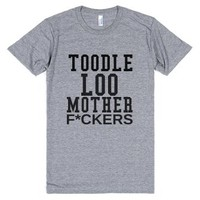 Toodle Loo Mother F-Unisex Athletic Grey T-Shirt