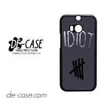 Idiot 5sos Hater For HTC One M8 Case Phone Case Gift Present