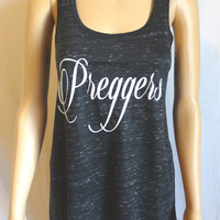 Cute Pregnancy t shirts. Cute Maternity Clothes. Preggers. Pregnancy Shirt. Preggers tank top. Funny Pregnancy Shirt.  Maternity Clothes.