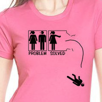 Problem solved funny divorce feminist Tshirt by MyPersonaliTs