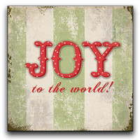 "Joy to the world! sign -  Approx. 12""x12""x1"""