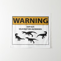 Keep Out! Velociraptor Sign Tapestry