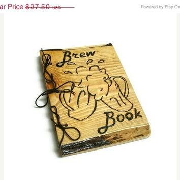 Boss Away SALE Brew Book or Beer Book Notebook - Brew Logs Journal Wood Burnt - Custom Cover Work