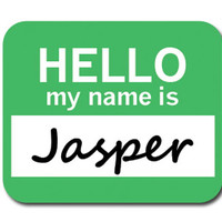 Jasper Hello My Name Is Mouse Pad