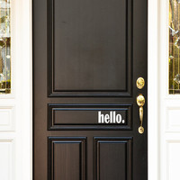 Hello Front Door Vinyl Decal Sticker Phrase (25 Color Choices)
