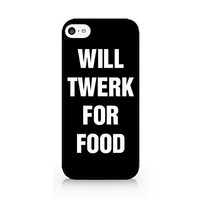 Will Twerk For Food - Food Lover - Fast Food - Food - Typo - Black - Sassy Quote - iPhone 5C Black Case (C) Andre Gift Shop